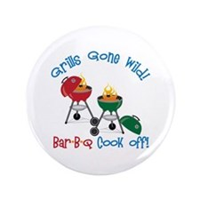 "Grills Gone Wild! Bar-B-Q Cook Off! 3.5"" Button"