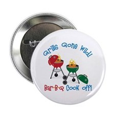 "Grills Gone Wild! Bar-B-Q Cook Off! 2.25"" Button ("