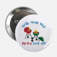 "Grills Gone Wild! Bar-B-Q Cook Off! 2.25"" Button"