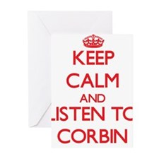 Keep Calm and Listen to Corbin Greeting Cards
