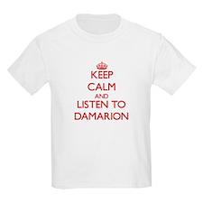 Keep Calm and Listen to Damarion T-Shirt