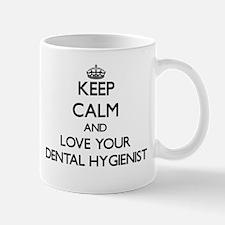 Keep Calm and Love your Dental Hygienist Mugs