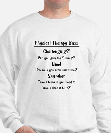 Physical Therapy Buzz Sweatshirt