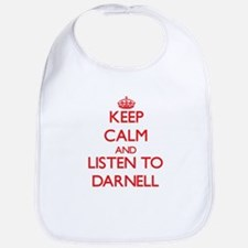 Keep Calm and Listen to Darnell Bib