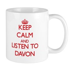 Keep Calm and Listen to Davon Mugs
