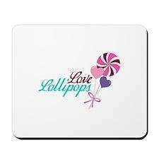 Love Lollipops Mousepad