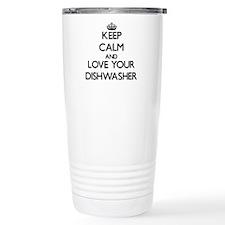 Keep Calm and Love your Dishwasher Travel Mug