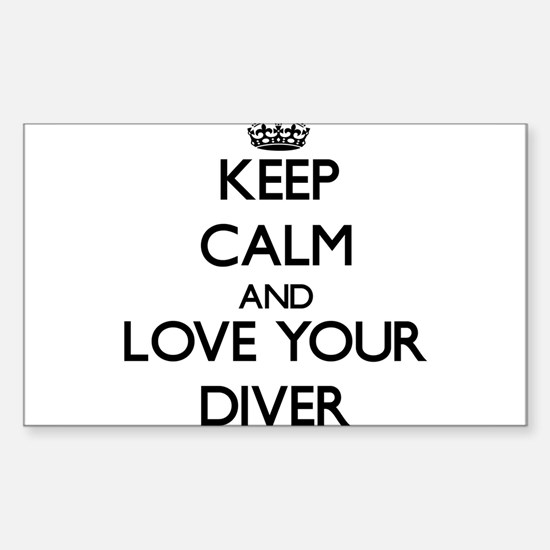 Keep Calm and Love your Diver Decal