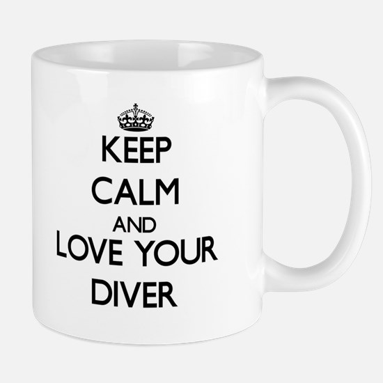 Keep Calm and Love your Diver Mugs