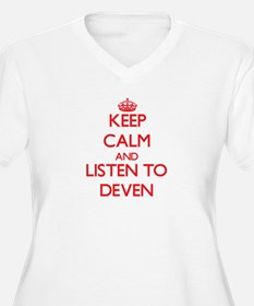 Keep Calm and Listen to Deven Plus Size T-Shirt