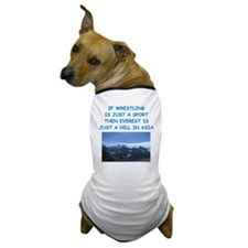 WRESTLING5 Dog T-Shirt