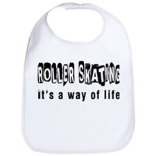 Roller Skating it is a way of life Bib