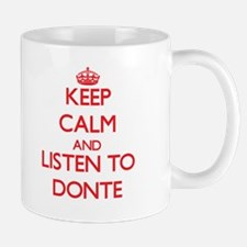 Keep Calm and Listen to Donte Mugs