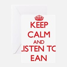 Keep Calm and Listen to Ean Greeting Cards