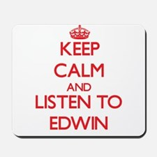 Keep Calm and Listen to Edwin Mousepad