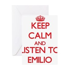Keep Calm and Listen to Emilio Greeting Cards