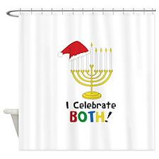 I Celebrate BOTH! Shower Curtain