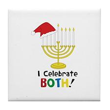 I Celebrate BOTH! Tile Coaster