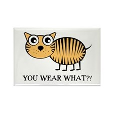 YOU WEAR WHAT TIGER Rectangle Magnet