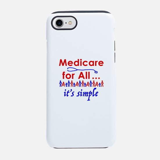 Medicare for all in blue and r iPhone 7 Tough Case