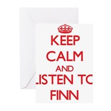 Keep Calm and Listen to Finn Greeting Cards