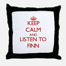 Keep Calm and Listen to Finn Throw Pillow
