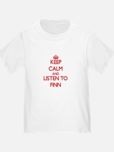 Keep Calm and Listen to Finn T-Shirt