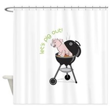 lets pig out! Shower Curtain