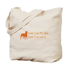 Save The Pit Bull.. Tote Bag