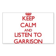 Keep Calm and Listen to Garrison Decal