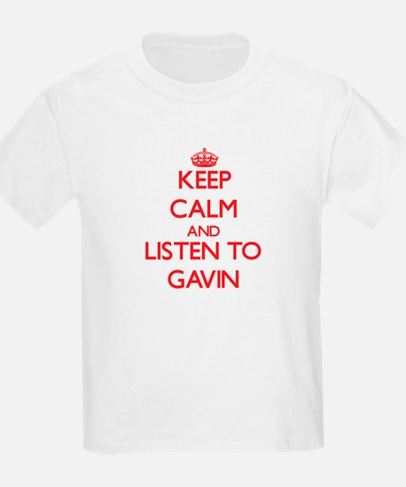Keep Calm and Listen to Gavin T-Shirt