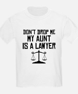My Aunt Is A Lawyer T-Shirt