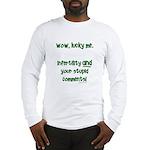 IFstupidcomments Long Sleeve T-Shirt