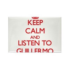 Keep Calm and Listen to Guillermo Magnets
