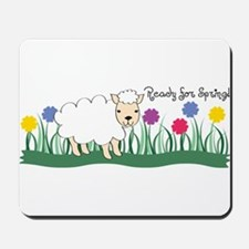 Ready For Spring! Mousepad
