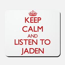 Keep Calm and Listen to Jaden Mousepad