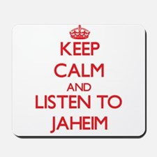 Keep Calm and Listen to Jaheim Mousepad