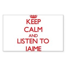 Keep Calm and Listen to Jaime Decal