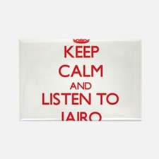 Keep Calm and Listen to Jairo Magnets