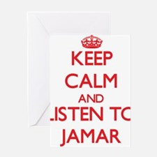 Keep Calm and Listen to Jamar Greeting Cards