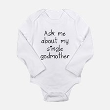 Ask Me About My Single Godmother Body Suit