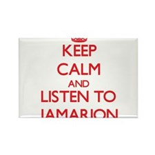 Keep Calm and Listen to Jamarion Magnets