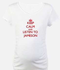 Keep Calm and Listen to Jameson Shirt