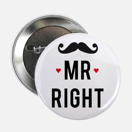 """Mr right mustache 2.25"""" Button"""