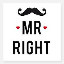"""Mr right mustache Square Car Magnet 3"""" x 3"""""""