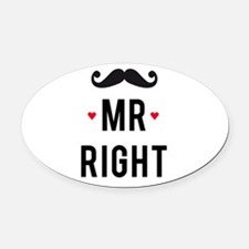 Mr right mustache Oval Car Magnet