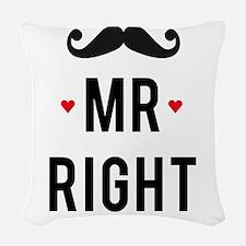 Mr right mustache Woven Throw Pillow