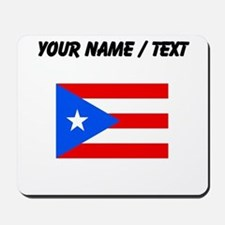 Custom Puerto Rico Flag Mousepad