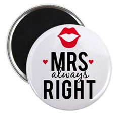 Mrs always right red lips Magnets