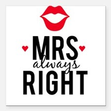 """Mrs always right red lips Square Car Magnet 3"""" x 3"""